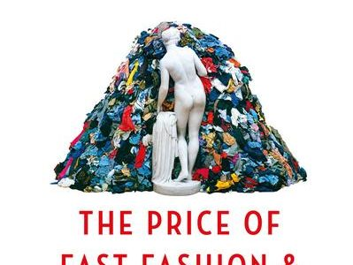 Fashionopolis - The Price of Fast Fashion and the Future of Clothes