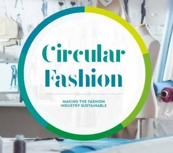 Circular Fashion - Making the Fashion Industry Sustainable