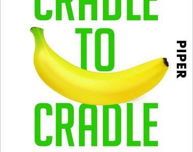 Cradle to Cradle - Einfach intelligent produzieren