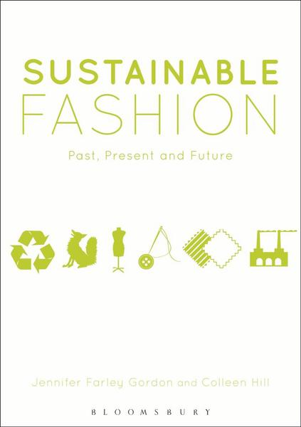 Sustainable Fashion - Past, Present and Future