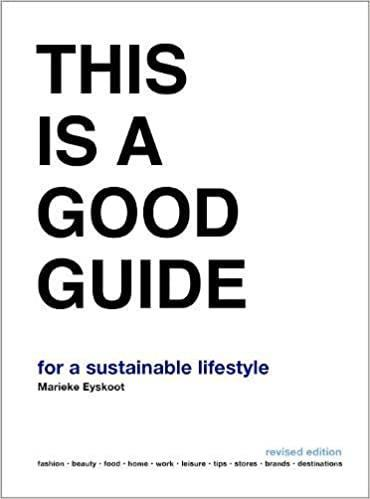 This is a Good Guide - for a Sustainable Lifestyle