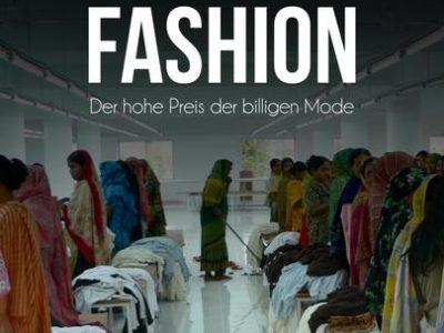 Unfair Fashion - Der hohe Preis der billigen Mode